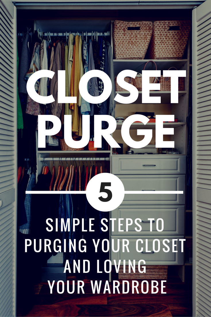 How To Purge Your Closet Amp Love Your Wardrobe Again