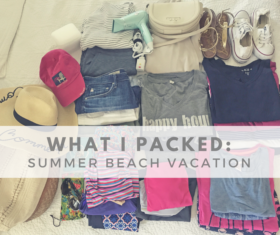 What I Packed: Summer Beach Vacation