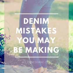 Fight the Frump: Denim Mistakes You May Be Making