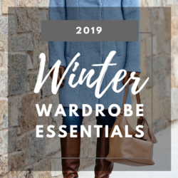 2019 Winter Wardrobe Essentials