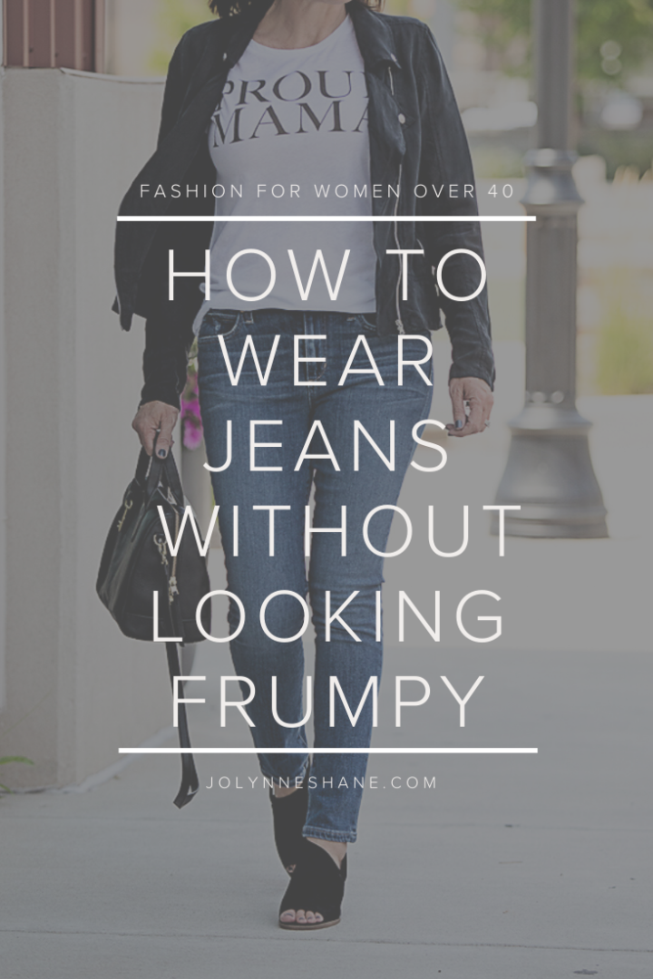 Denim Mistakes You May Be Making & How to Wear Jeans Without Looking Frumpy