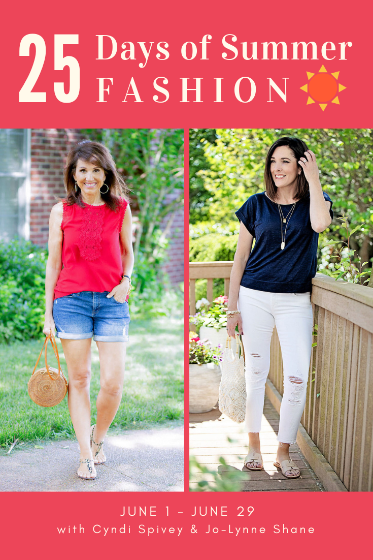 25 days of summer fashion with Jo-Lynne Shane and Cyndi Spivey