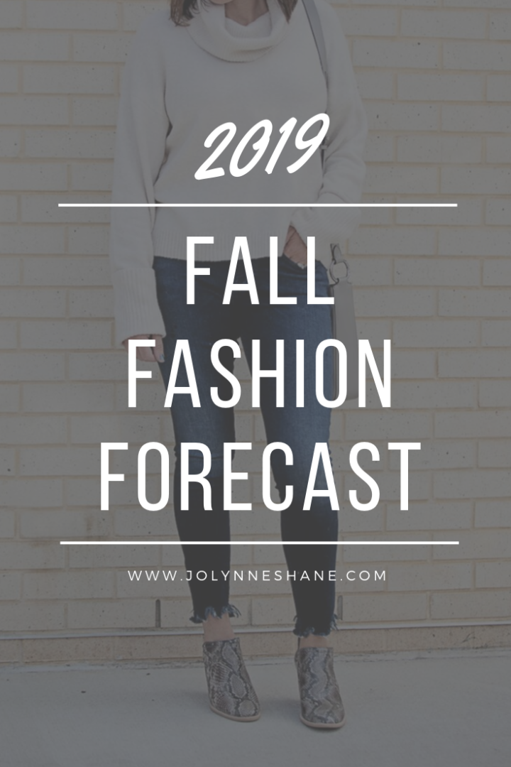 Fall Fashion Forecast 2019 Fall Fashion Trends
